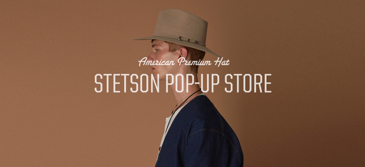 STETSON POP UP STORE