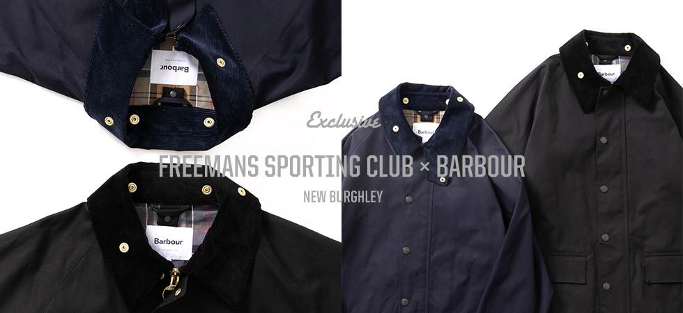 FREEMANS SPORTING CLUB x BARBOUR